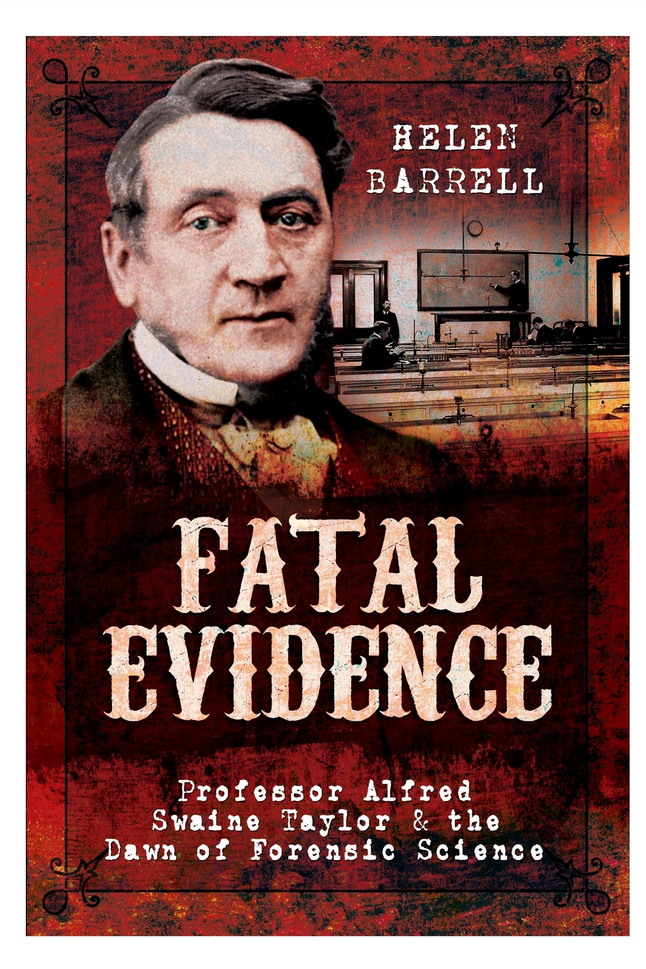 Alfred Swaine Taylor Fatal Evidence