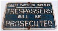 Lot 33-Cast iron notice 'Great Eastern Railway' trespass ...